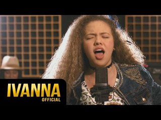 Ivanna - Every Breath You Take [Cover]