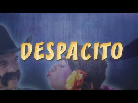Despacito - Don Evelio