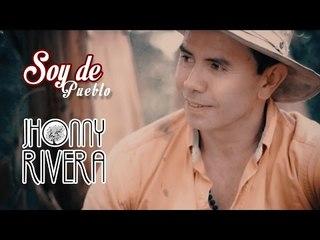 Soy De Pueblo - Jhonny Rivera (Video Oficial)