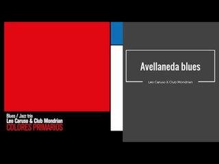 Avellaneda Blues. Leo Caruso & Club Mondrian CD COLORES PRIMARIOS.