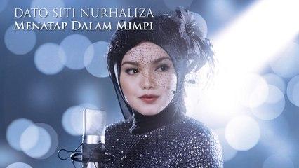 Dato' Sri Siti Nurhaliza - Menatap Dalam Mimpi