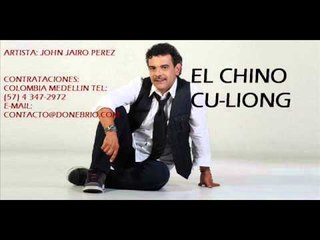 John Jairo Perez-El Chino Cu Liong ( Parranda)