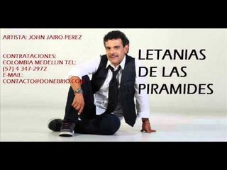 John Jairo Perez-Letanías De Las Pirámides ( Parranda)