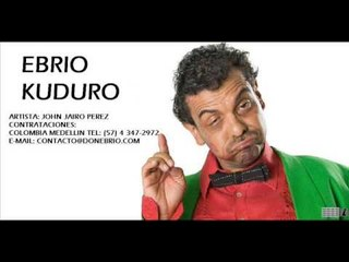 John Jairo Perez - Ebrio Kuduro ( Parranda)