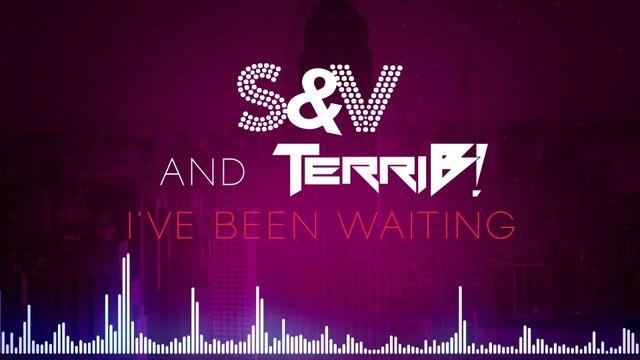 S&V - I've Been Waiting