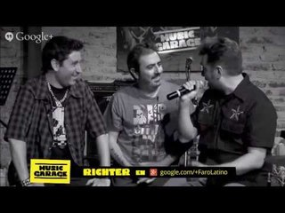 Richter - En vivo en #MusicGarage de Google+ completo con Entrevista