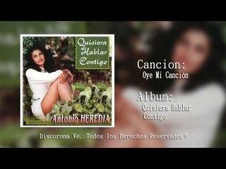 Corona Records - Oye Mi Canción Antonio Heredia (Audio Oficial)