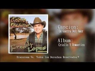 La Guerra Del Amor/ Freddy López [Corona Records]