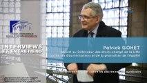 Questions à Patrick GOHET (Défenseur des droits) - discriminations syndicales - cese