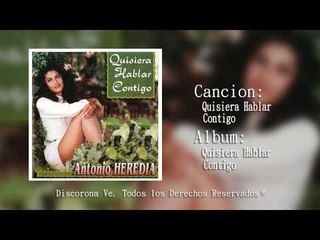 Corona Records - Quisiera Hablar Contigo Antonio Heredia (Audio Oficial)