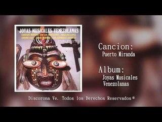 Corona Records - Puerto Miranda Joyas Musicales venezolanas (Audio Oficial)
