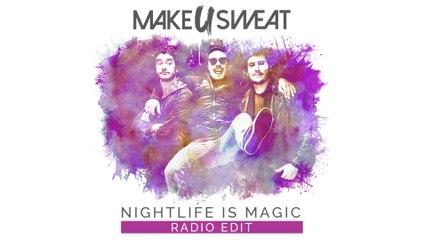 Make U Sweat - Nightlife Is Magic