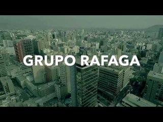 GRUPO RAFAGA TRAILER 2017 (#YoQuisiera)
