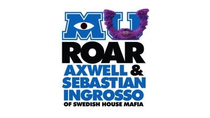 """Axwell - Roar (from """"Monsters University"""")"""