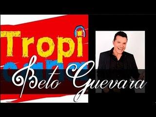 Beto Guevara - En Radio Tropicana Y En Todas Partes