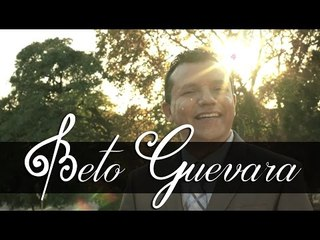 Beto Guevara - Si Hubiera Sabido Ayer (Video Oficial)