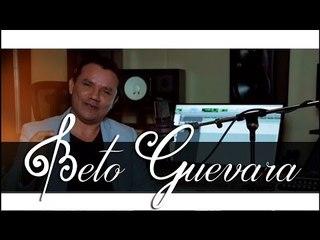 Beto Guevara - Un Gran Regalo Para Ti