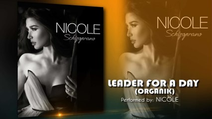 Nicole Asensio - Leader For A Day (Organik)