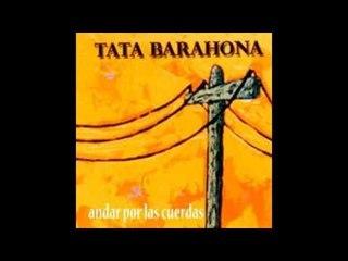 Tata Barahona - Andar por las cuerdas (Disco completo)