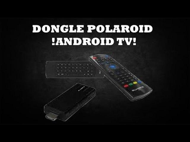 DONGLE POLAROID !ANDROID TV! 2015