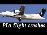 PIA plane 'PK-661' carrying 47 passengers crashes on way to Islamabad | Oneindia News