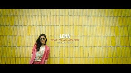 Lena - Beat To My Melody