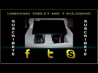 Unboxing Tablet MID 7 pulgadas 1.2Ghz Android 4 Touch.