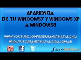 Cambia la apariencia de tu windows7 y windows XP a ++ windows8++