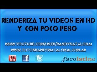 Renderiza tu videos en HD y |Con poco peso|