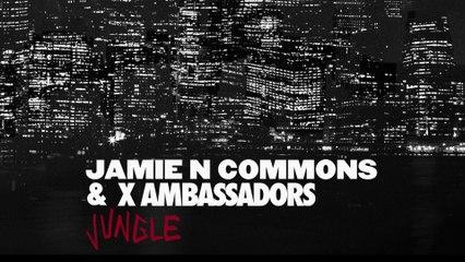 X Ambassadors - Jungle