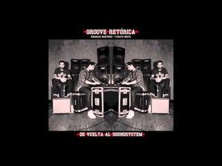 Groove Retórica - Respeto