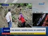 Saksi: 4 na bahay, nasira dahil sa landslide