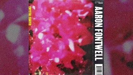 Aaron Fontwell - Crystal Coated