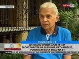 Batikang sports analyst at sportswriter na si Ronnie Nathanielsz, pumanaw na sa edad na 81
