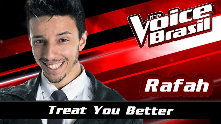 Rafah - Treat You Better