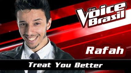 Rafah - Treat You Better
