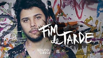 Renato Vianna - Fim De Tarde