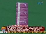 UB: DOH, mamimigay ng condoms sa mga eskwelahan pangontra sa HIV at AIDS