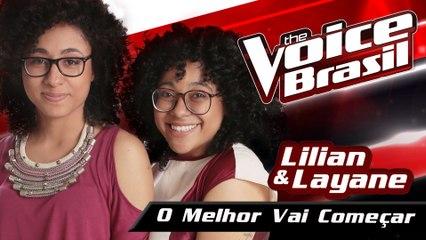 Lilian & Layane - O Melhor Vai Começar