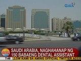 UB: Saudi Arabia, naghahanap ng 150 babaeng dental assistant