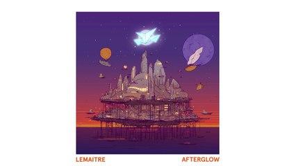 Lemaitre - Last Night On Earth