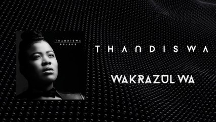 Thandiswa - Wakrazulwa