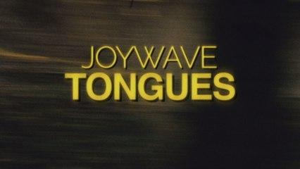 Joywave - Tongues (Official Video)