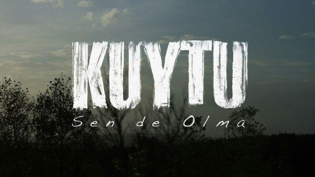 Kuytu - Sen De Olma