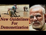 Modi Government's new guidelines for demonetization, Farmers get relief | Oneindia News