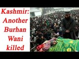Kashmir: Dar killed by Security forces, thousands of Kashmiri attend funeral