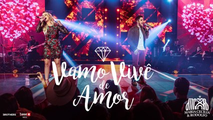 Maria Cecília & Rodolfo - Vamos Vive De Amor
