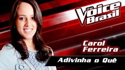 Carol Ferreira - Adivinha O Quê