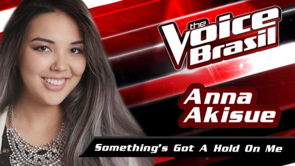 Anna Akisue - Something's Got A Hold On Me