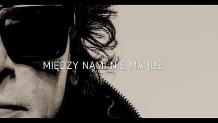 Panasewicz - Miedzy Nami Nie Ma Juz (Lyric Video)